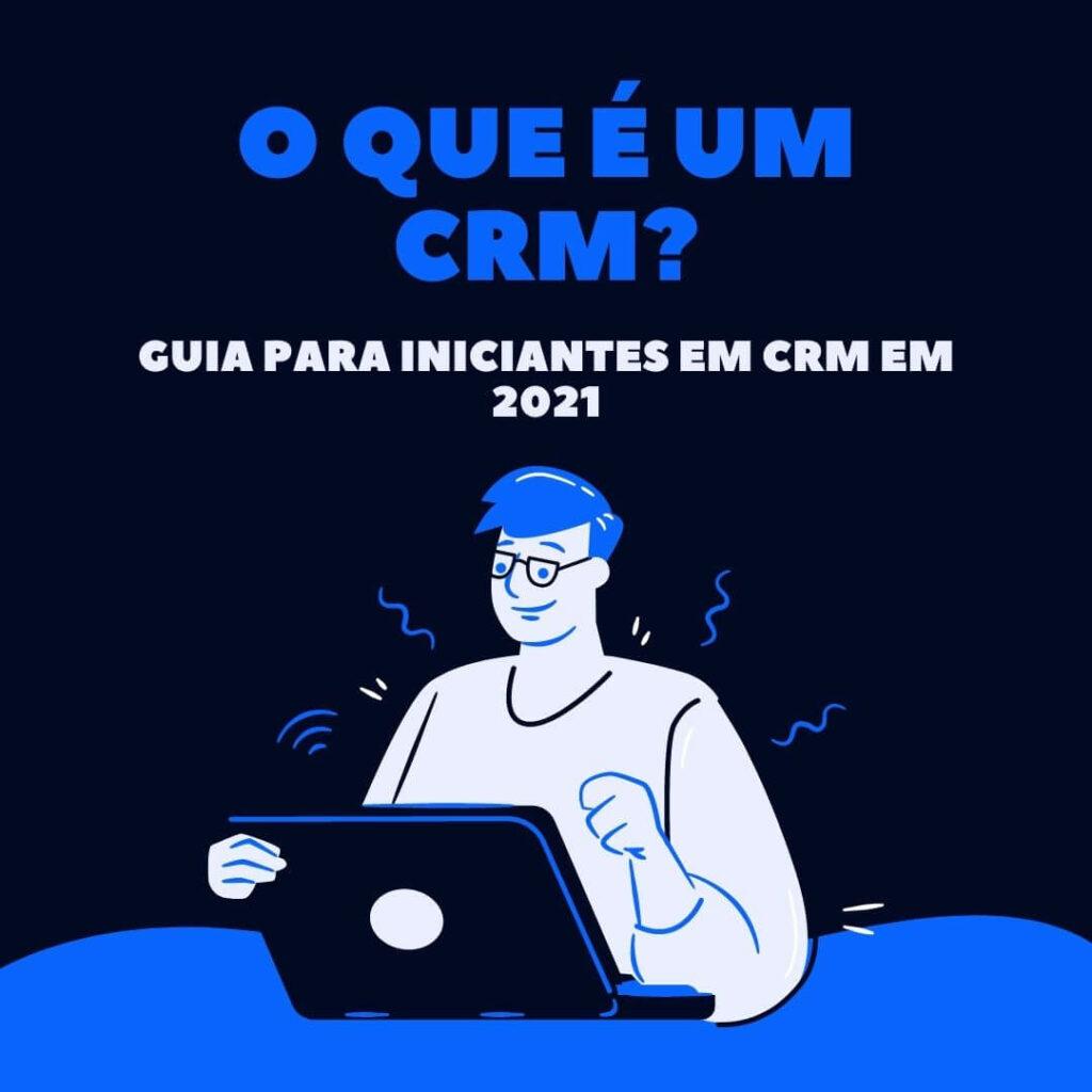 o que é um CRM