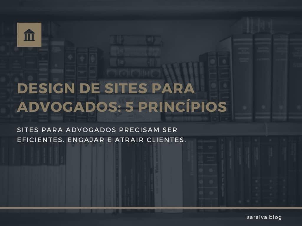Design de sites para advogados: 5 princípios