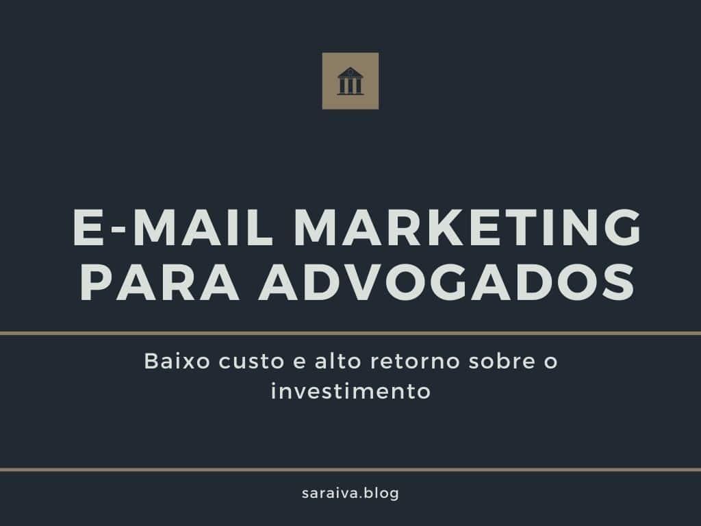 E-mail Marketing para advogados